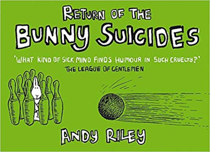 Return of the Bunny Suicides