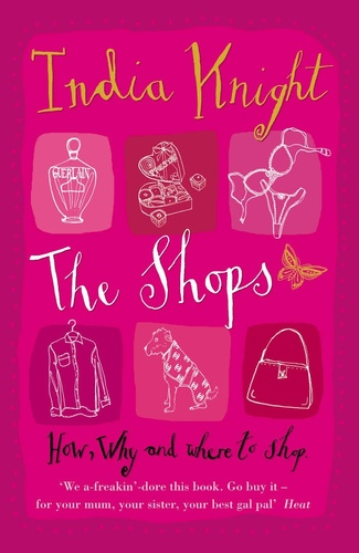 The Shops. How, why and where to shop