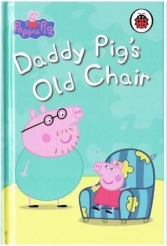 Peppa Pig -  Daddy Pig´s Old Chair