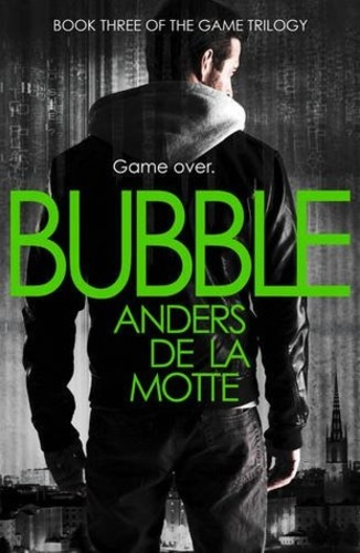 Bubble (The Game Trilogy #3)