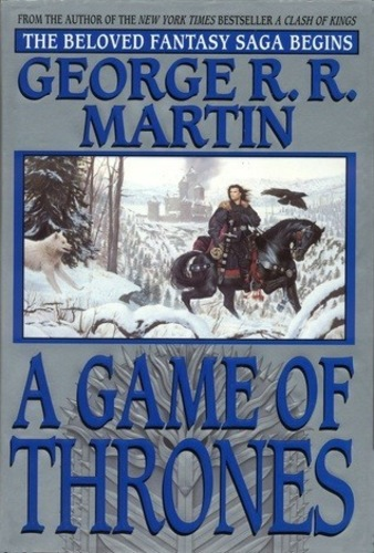 A Game of Thrones (A Song of Ice and Fire 1)