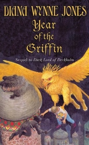 Year of the Griffin (Derkholm 2)