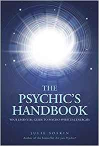 The Psychic's Handbook: Your Essential Guide to Psycho-Spiritual Energies