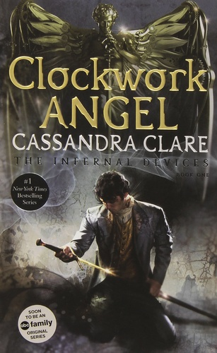 Clockwork Angel [The Infernal Devices #1]