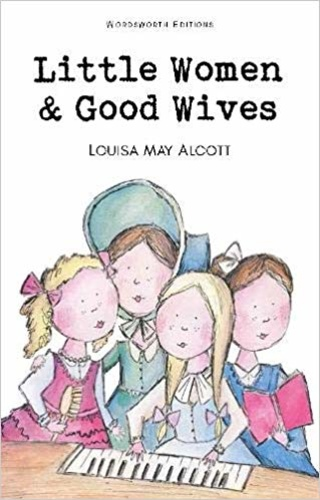 Little Women & Good Wives
