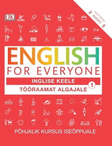 ENGLISH FOR EVERYONE. Tööraamat algajale 1