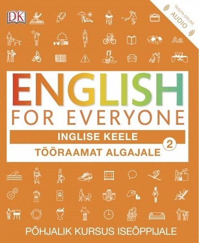 ENGLISH FOR EVERYONE. Tööraamat algajale 2