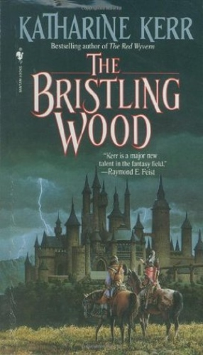 The Bristling Wood (Deverry 3)