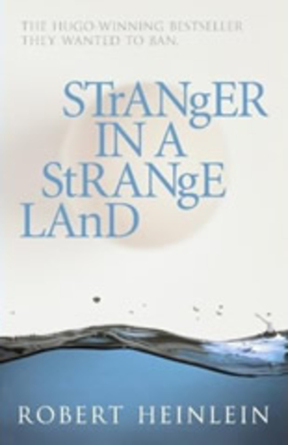 Stranger in the Strange Land