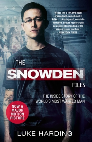 The Snowden Files: The Inside Story of the World's Most Wanted Man