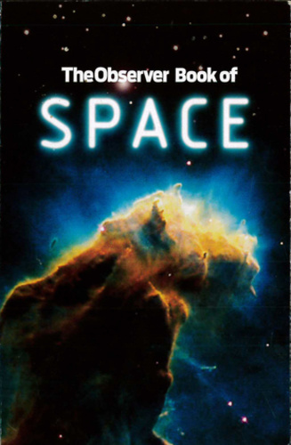 The Observer Book of Space