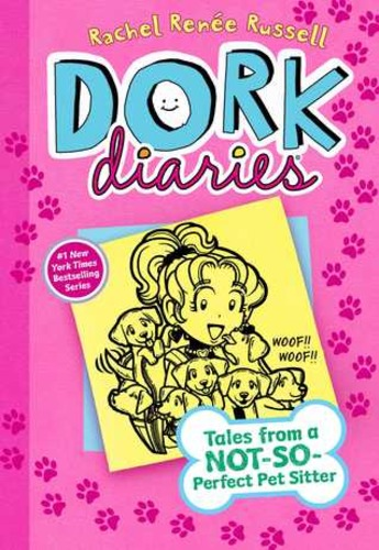 Dork Diaries Book 10: Tales from a Not-So-Perfect Pet Sitter