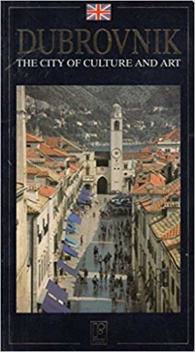 Dubrovnik - The City of Culture and Art