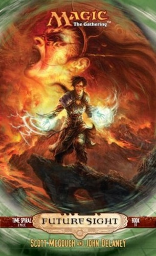 Future Sight (Magic: The Gathering: Time Spiral Cycle #3)