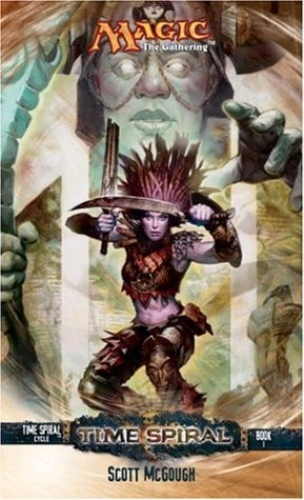 Time Spiral (Magic: The Gathering: Time Spiral Cycle #1)