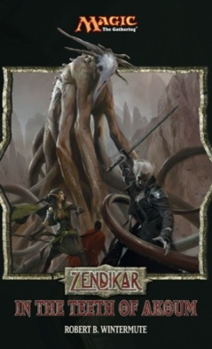 Zendikar: In the Teeth of Akoum (Magic: The Gathering #62)