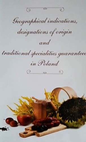 Geographical indications, designations of origin and traditional specialities guaranteed in Poland