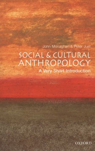 Social and Cultural Anthropology: A Very Short Introduction