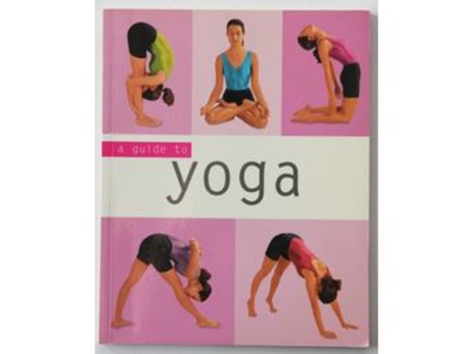 A guide to yoga