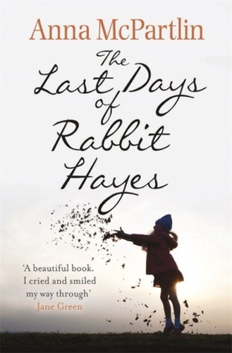The Last Days if Rabbit Hayes