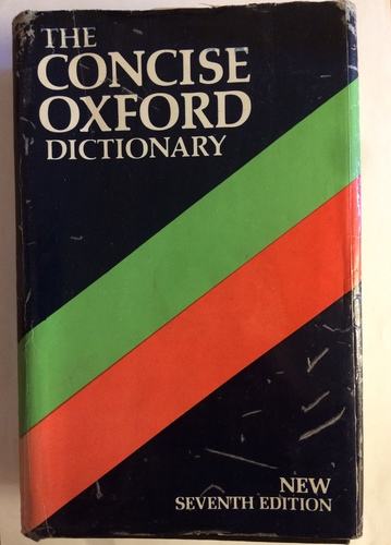 The Concise Oxford Dictionary, 7th edition
