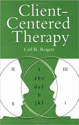 Client-Centered Therapy: Its Current Practice, Implications, and Theory