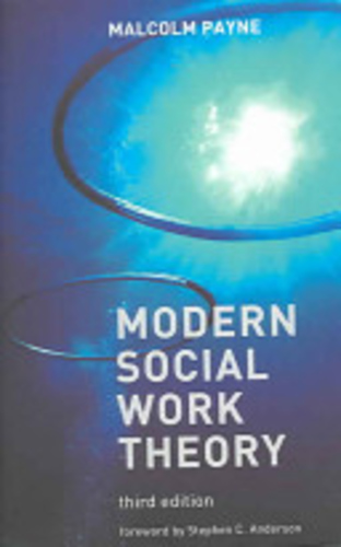Modern Social Work Theory 3rd Edition