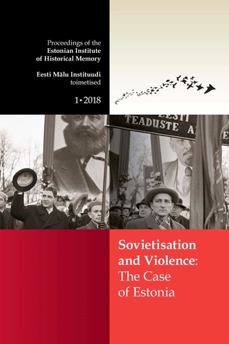 Sovietisation and Violence: The Case of Estonia
