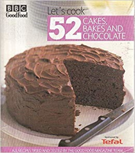 Let's cook, 52 cakes, bakes and chocolate