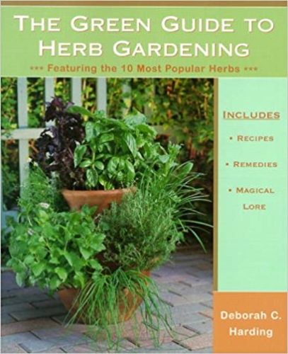 The Green Guide to Herb Gardening