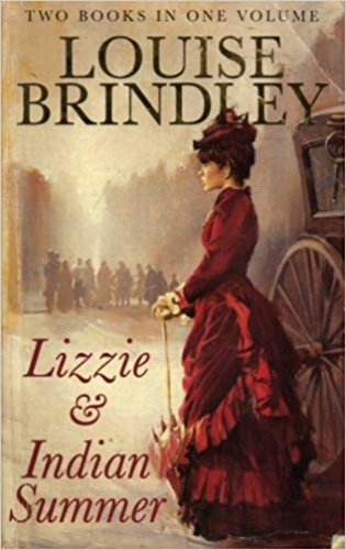 Lizzie & Indian Summer - Two Books In One Volume