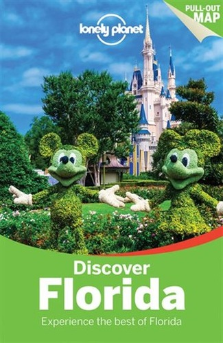 Discover Florida. Lonely Planet