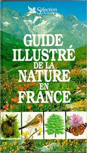 Guide illustre de la nature en France