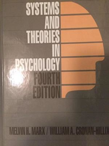 Systems and theories in psychology (4th ed.). McGraw-Hill series in psychology.