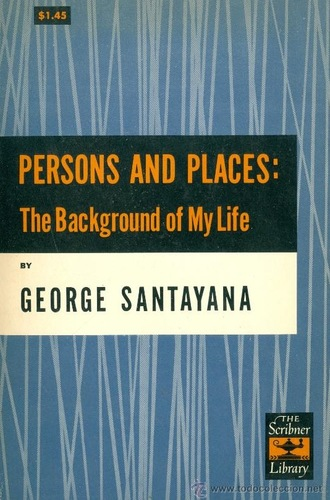 Persons and Places : the Background of My Life