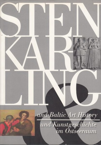Sten Karling and Baltic Art History