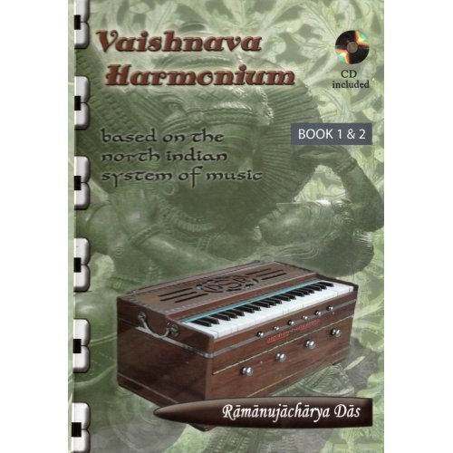 Vaishnava Harmonium: Based on the North Indian System of Music