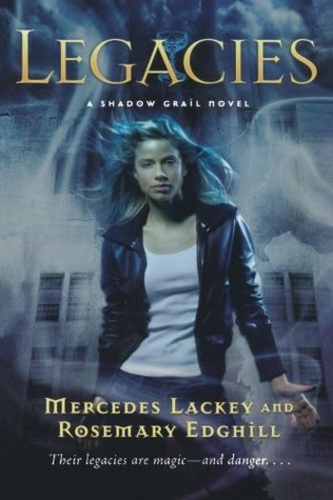 Legacies (Shadow Grail #1)