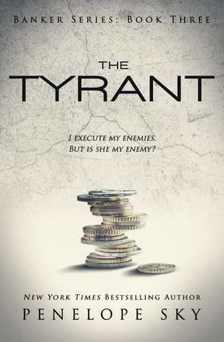 The Tyrant (Banker Book 3)