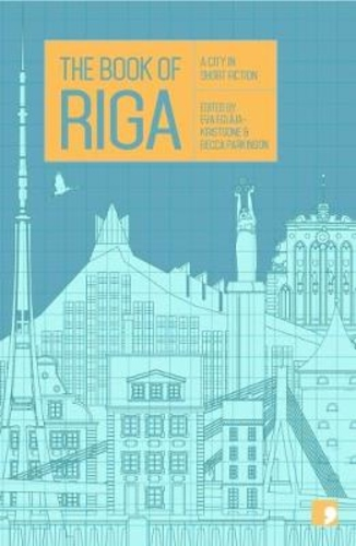 Book of Riga: A City in Short Fiction