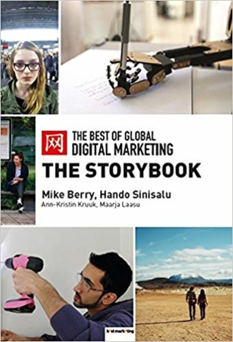 The Best of Global Digital Marketing: The Storybook