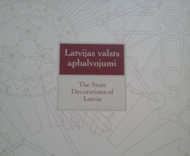 The State Decorations of Latvia