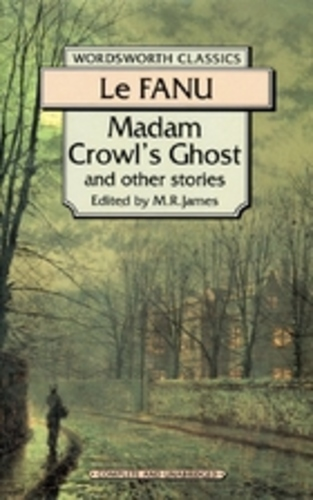 Madam Crowl's Ghost and Other Stories