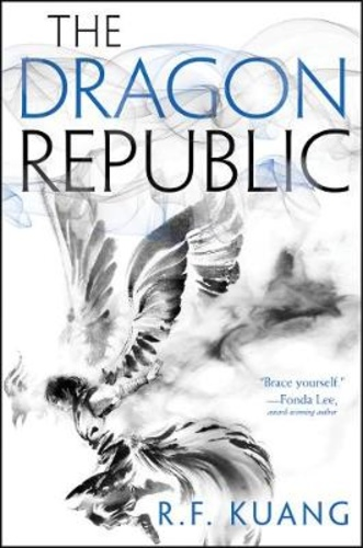 The Dragon Republic [The Poppy War #2]