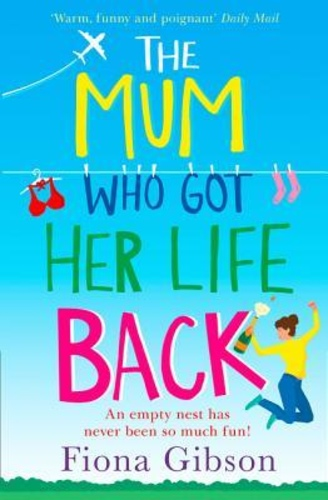 The Mum Who Got Her Life Back