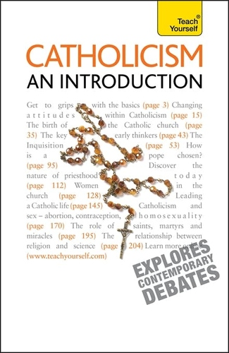 Catholicism: An Introduction: A comprehensive guide to the history, beliefs and practices of the Catholic faith