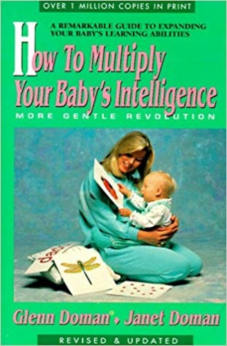 How to multiply your baby`s intelligence