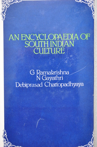 An Encyclopaedia of South Indian Culture