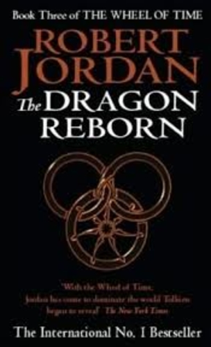 The Dragon Reborn (# 3 The Wheel of Time)