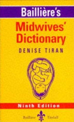 Bailliere´s Midwives´ Dictionary